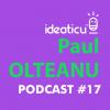 VIDEO – Paul OLTEANU –  Cum să-ți rescrii mintea pentru a câștiga lupta cu tine însuți