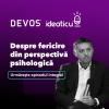 Daniel DAVID – Despre fericire din perspectivă psihologică